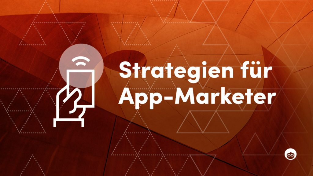 Stategien für App-Marketer