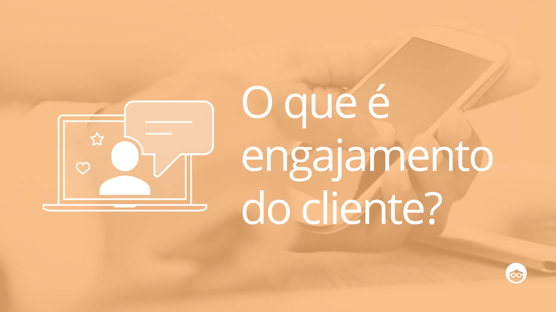 engajamento do cliente