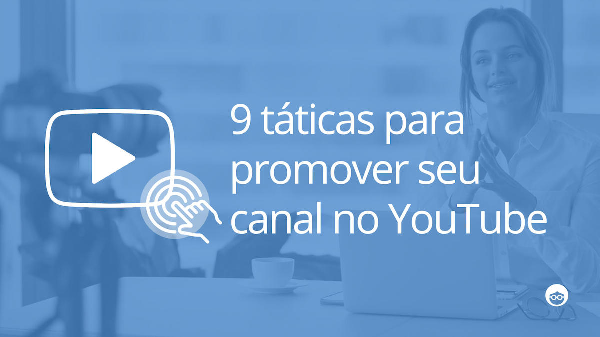 Promover Seu Canal No YouTube