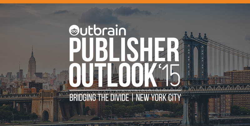 Outbrain Publisher Outlook 2015