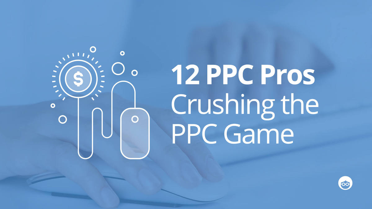 12 Pay Per Click Professionals Crushing the PPC Game | Outbrain