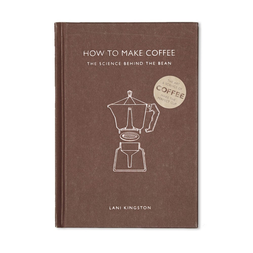 book cover; how to make coffee by Lani Kingston
