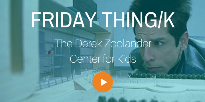 FRIDAY THING_K_Zoolander