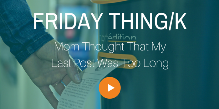 FRIDAY THING_momthought