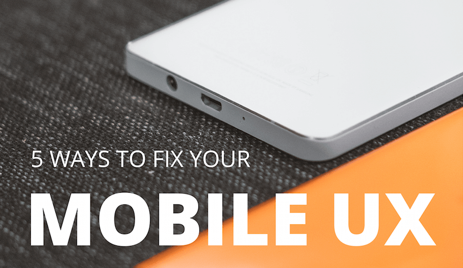 Why Your Content's Mobile Experience is Worse than You Think, and 5 Ways to Fix It