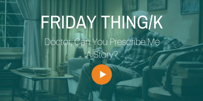 FRIDAY THING_K_PresciptionStories