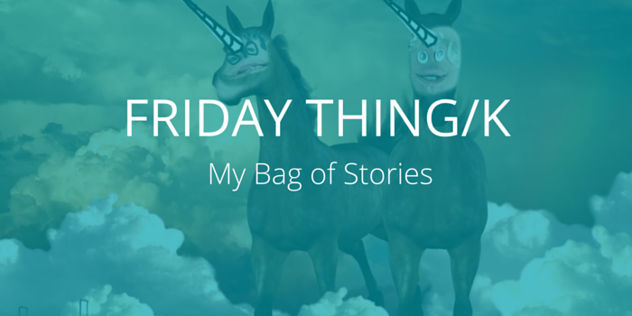 FRIDAY THING_K_BagStories