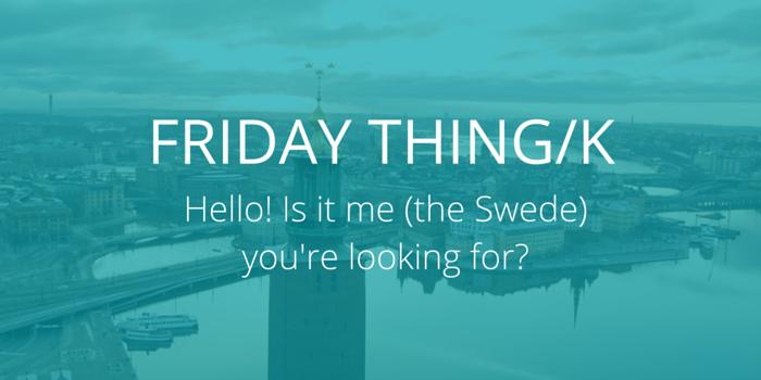 FRIDAY THING_K_Swedish