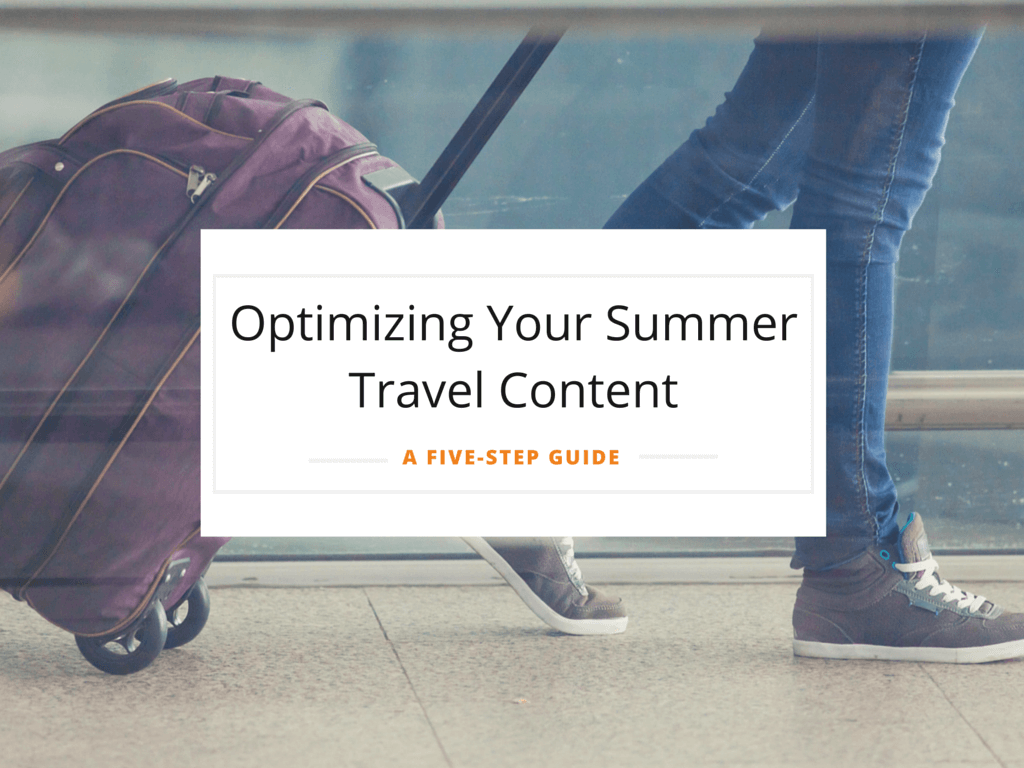 Summer Travel Content