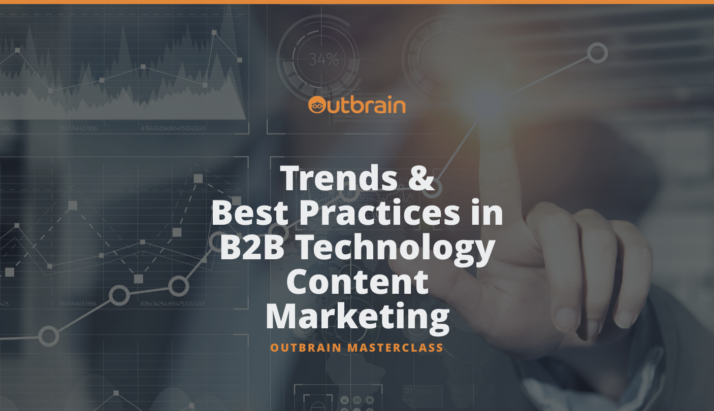 Trends & Best Practices in B2B Technology Content Marketing