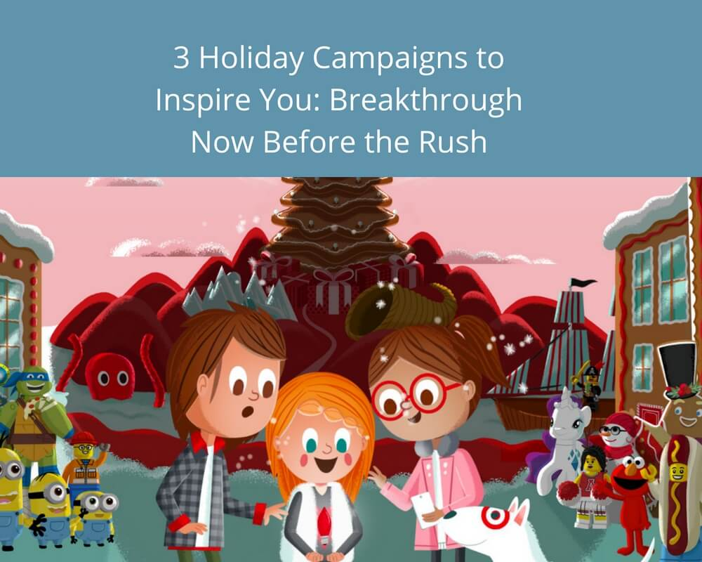Holiday Season Campaigns