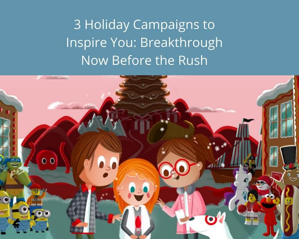 Holiday Season Campaigns