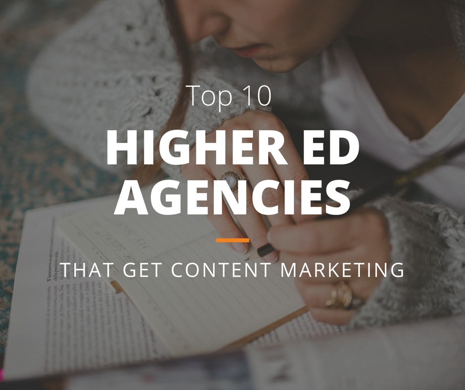 Higher Education Agencies That Get Content Marketing