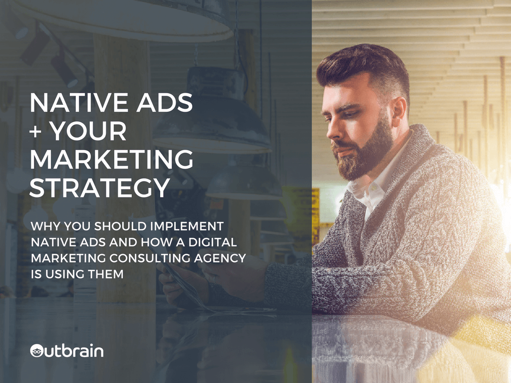 Why You Should Implement Native Ads into Your Marketing Strategy