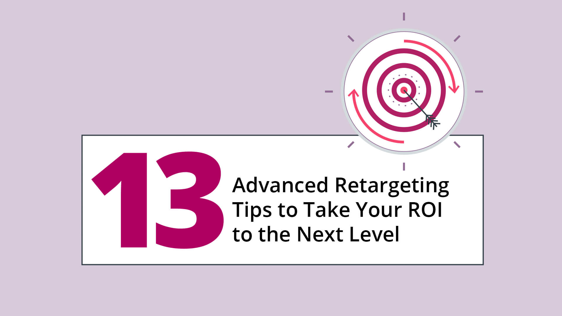 Advanced Retargeting Tips