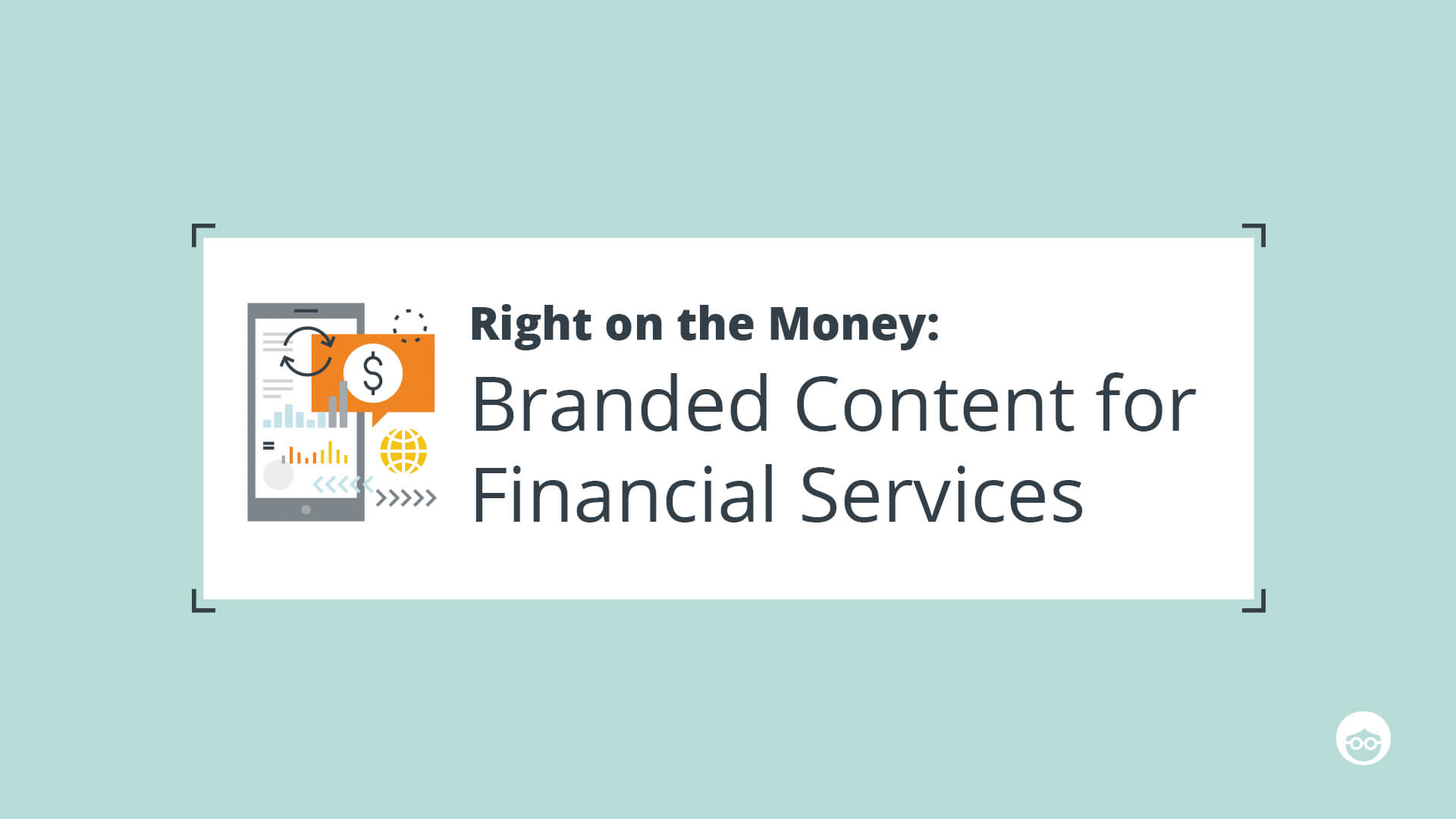 Branded Content for Financial Services