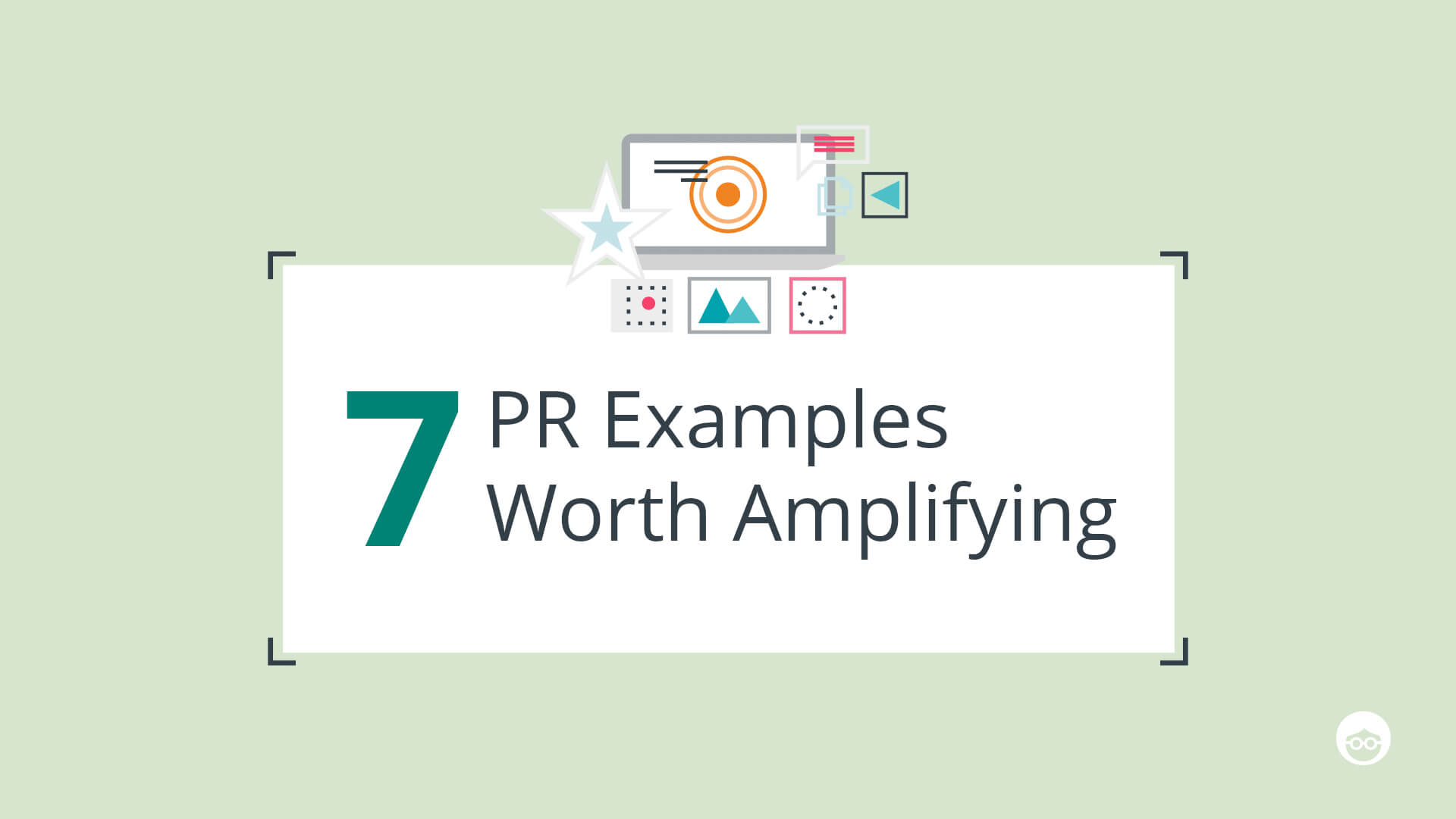 7 PR Examples Worth Amplifying