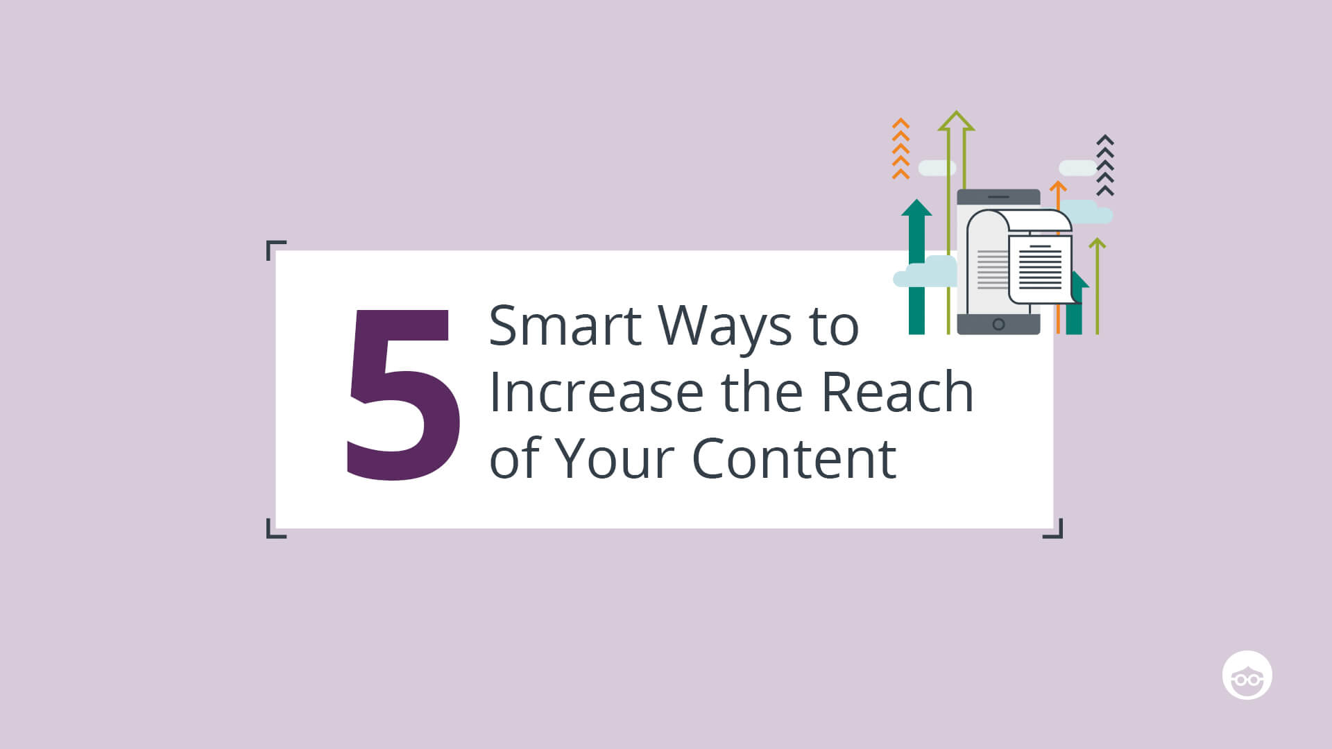 Increase content reach