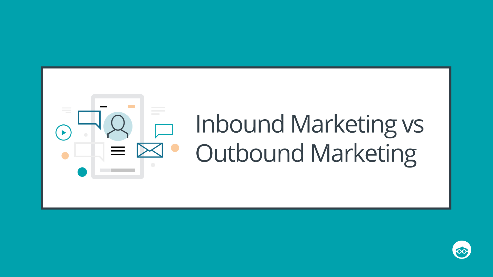 Inbound vs. Outbound Marketing - Outbrain Blog