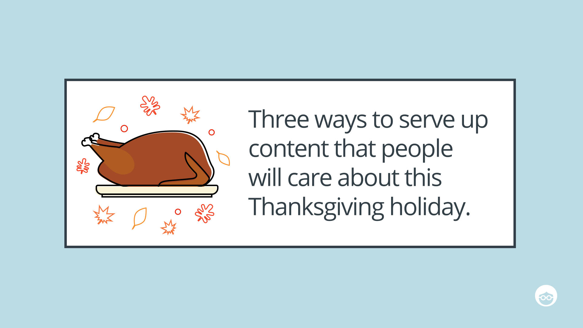 Thanksgiving content marketing