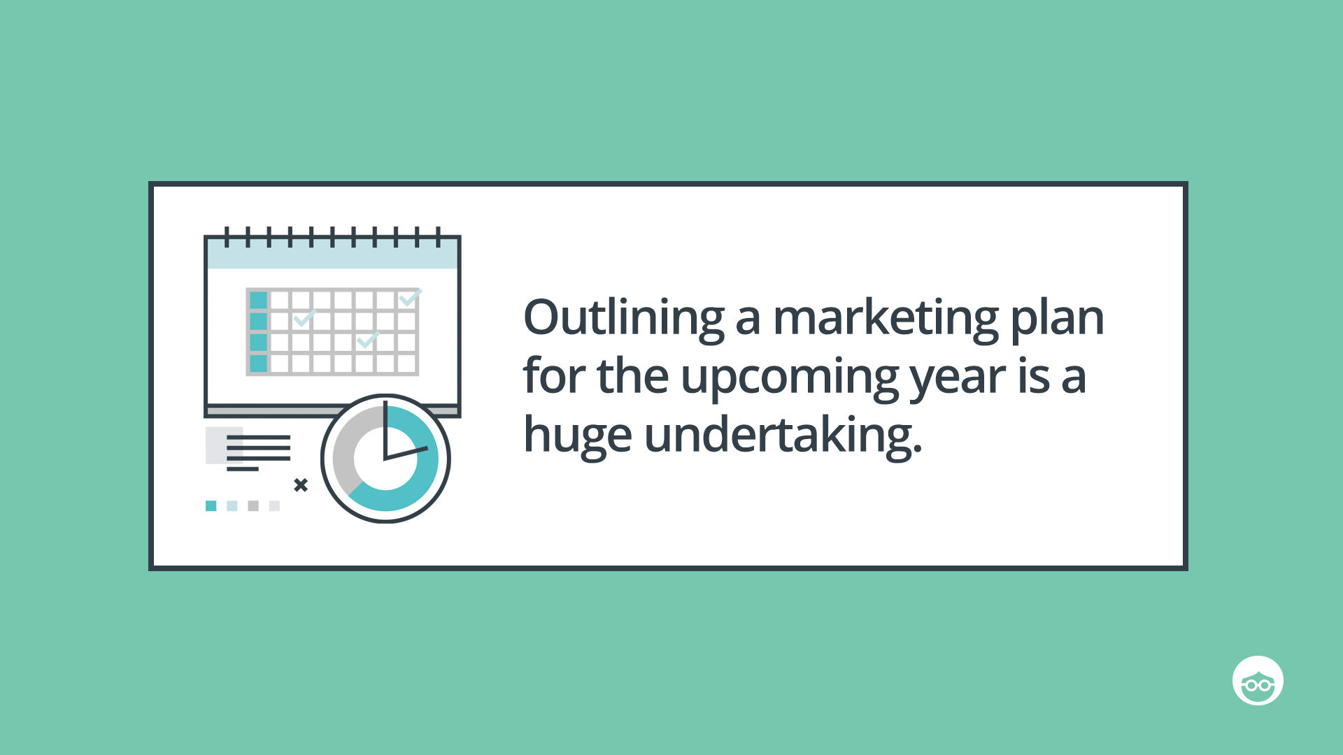 Plan your marketing plan ahead