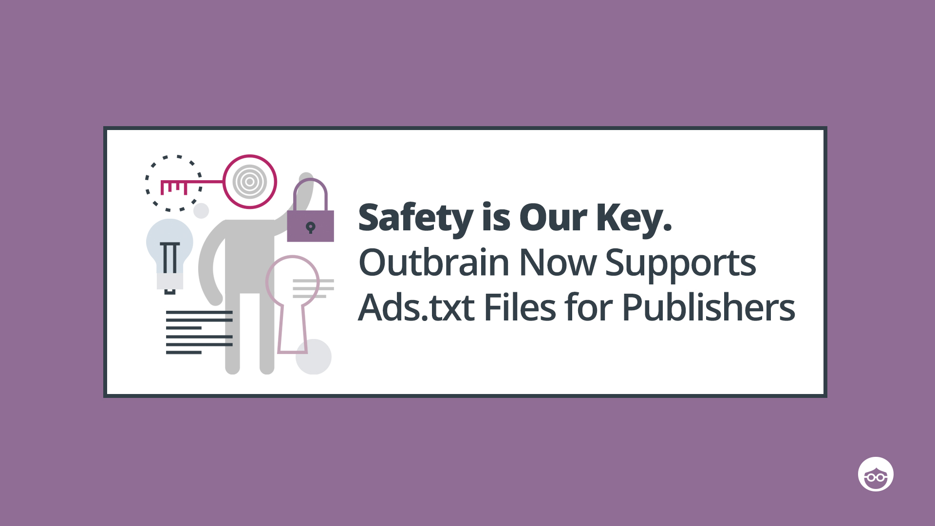 Outbrain Now Supports Ads.txt for Publishers