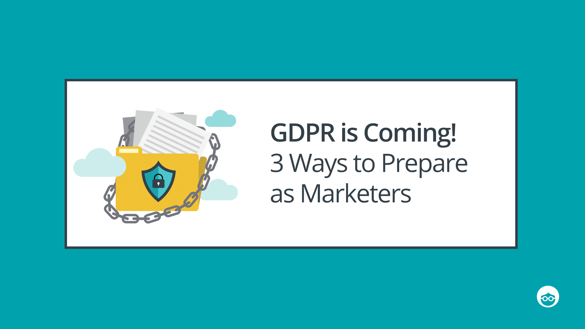 3 ways to get ready for GDPR