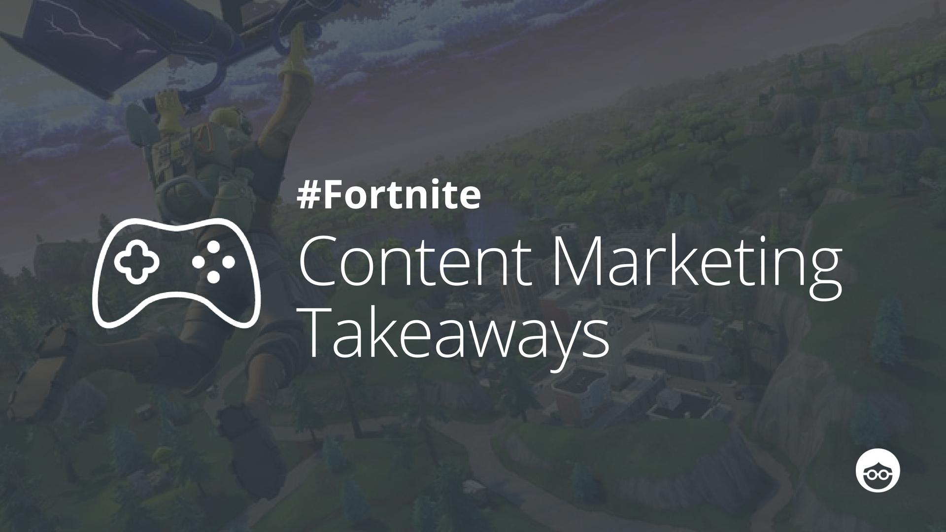 Fortnite content marketing