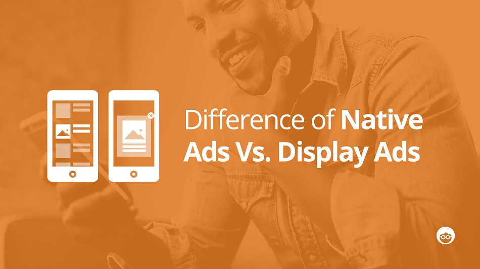 Native Ads Vs Display Ads - Outbrain Blog