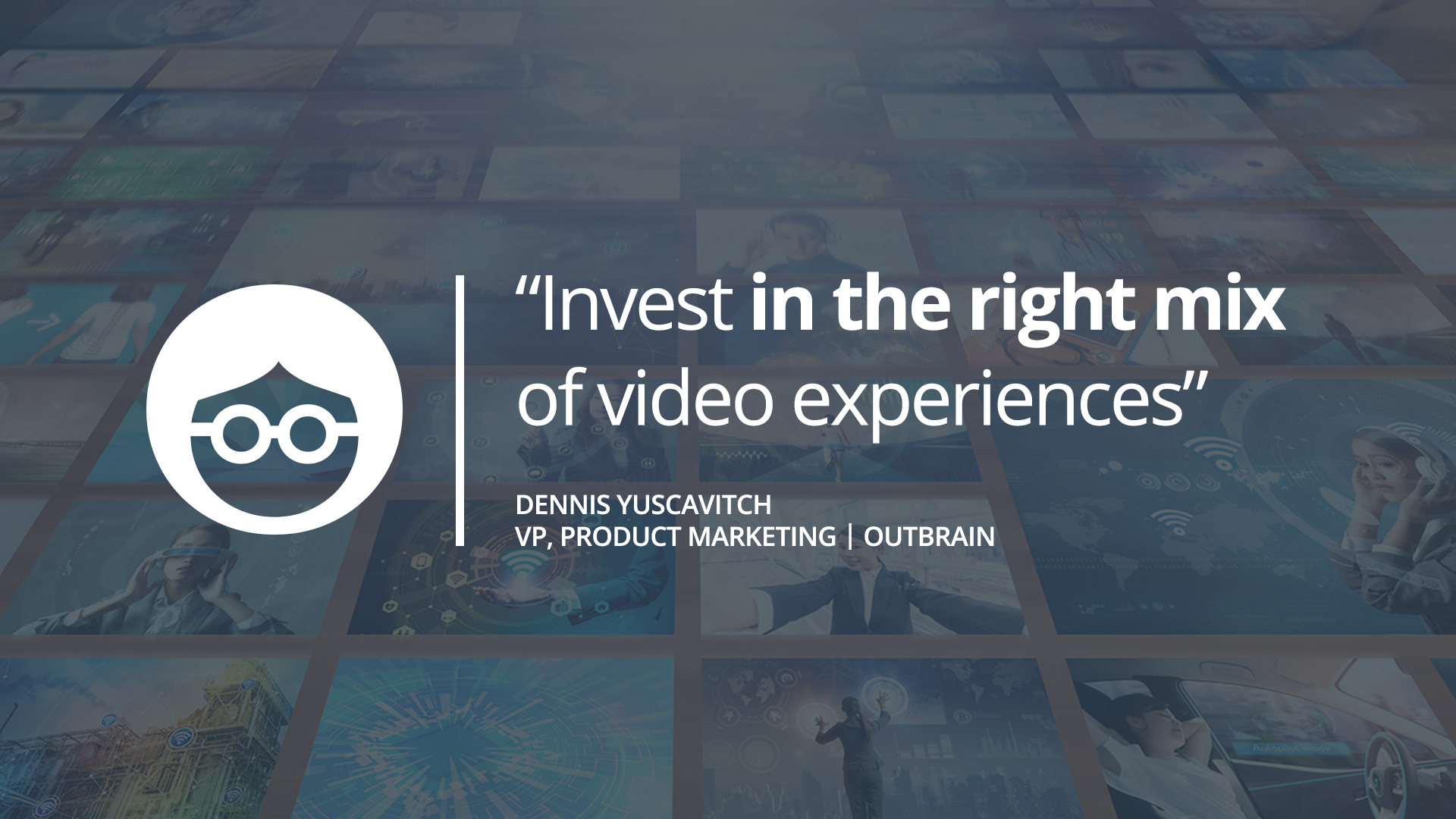 Thinking Differently About Outstream Video Ads