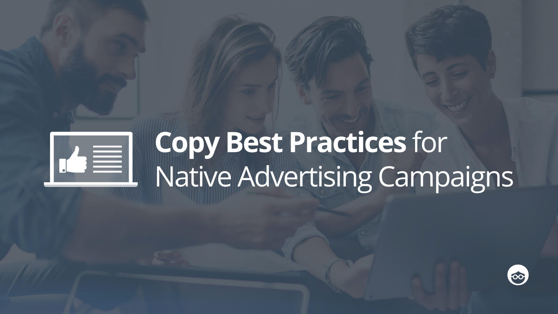 Do's and Don'ts for Native Advertising Campaigns