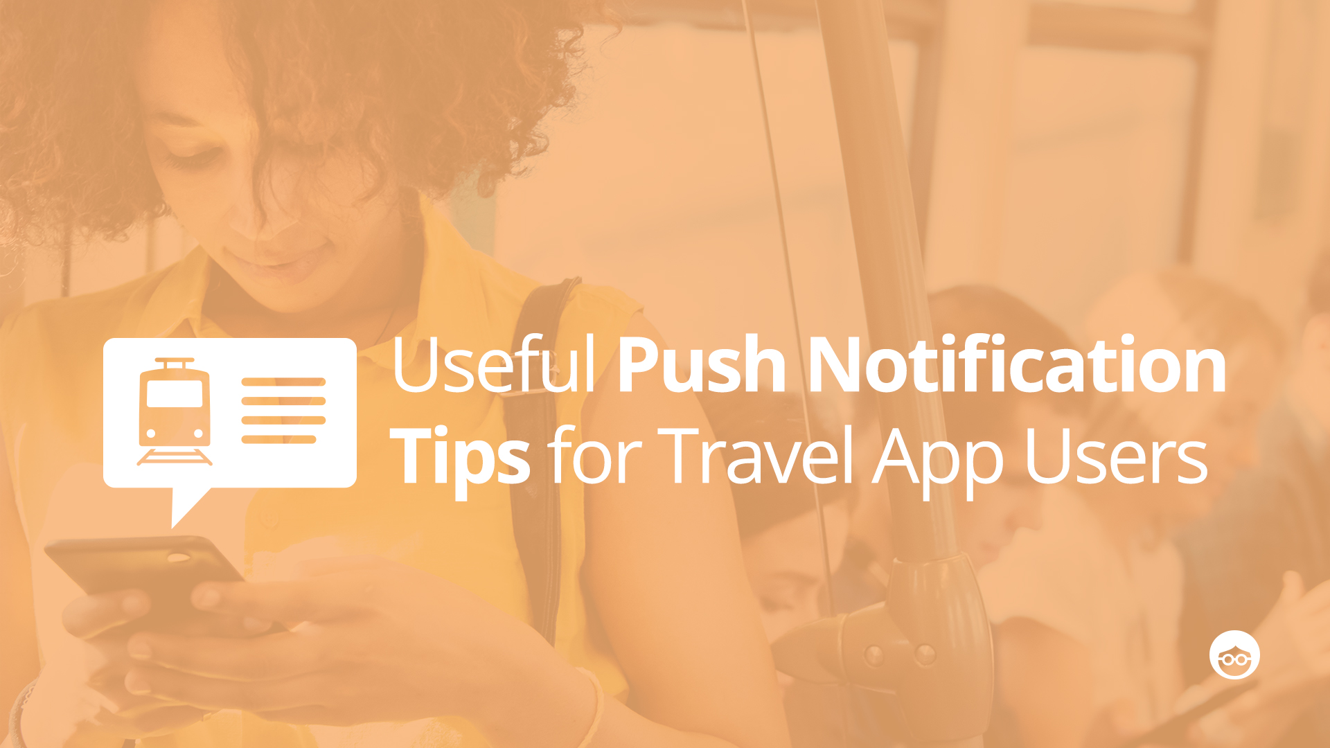 Push Notifications for Travel App Users