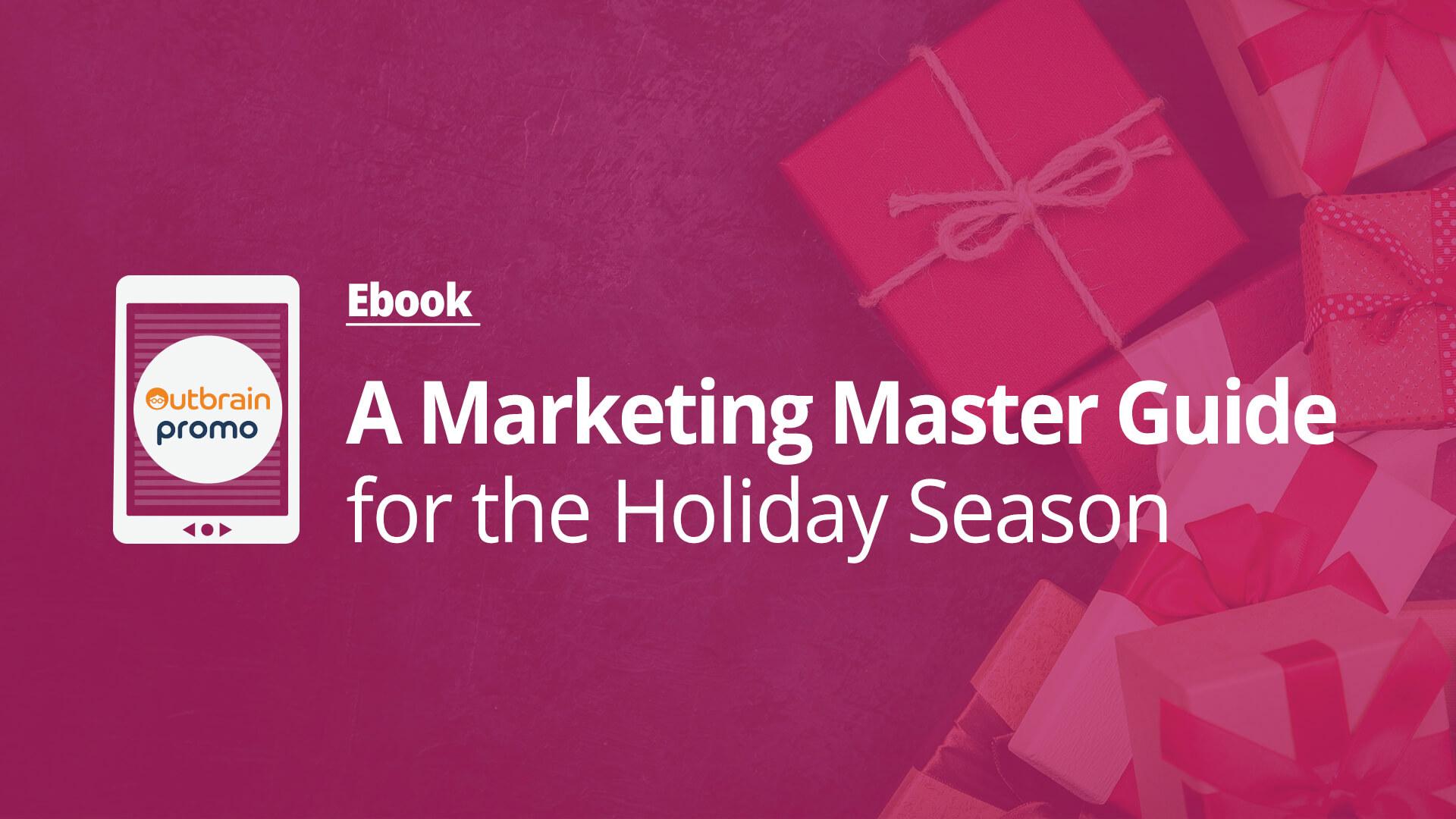 Holiday Season Marketer Guide