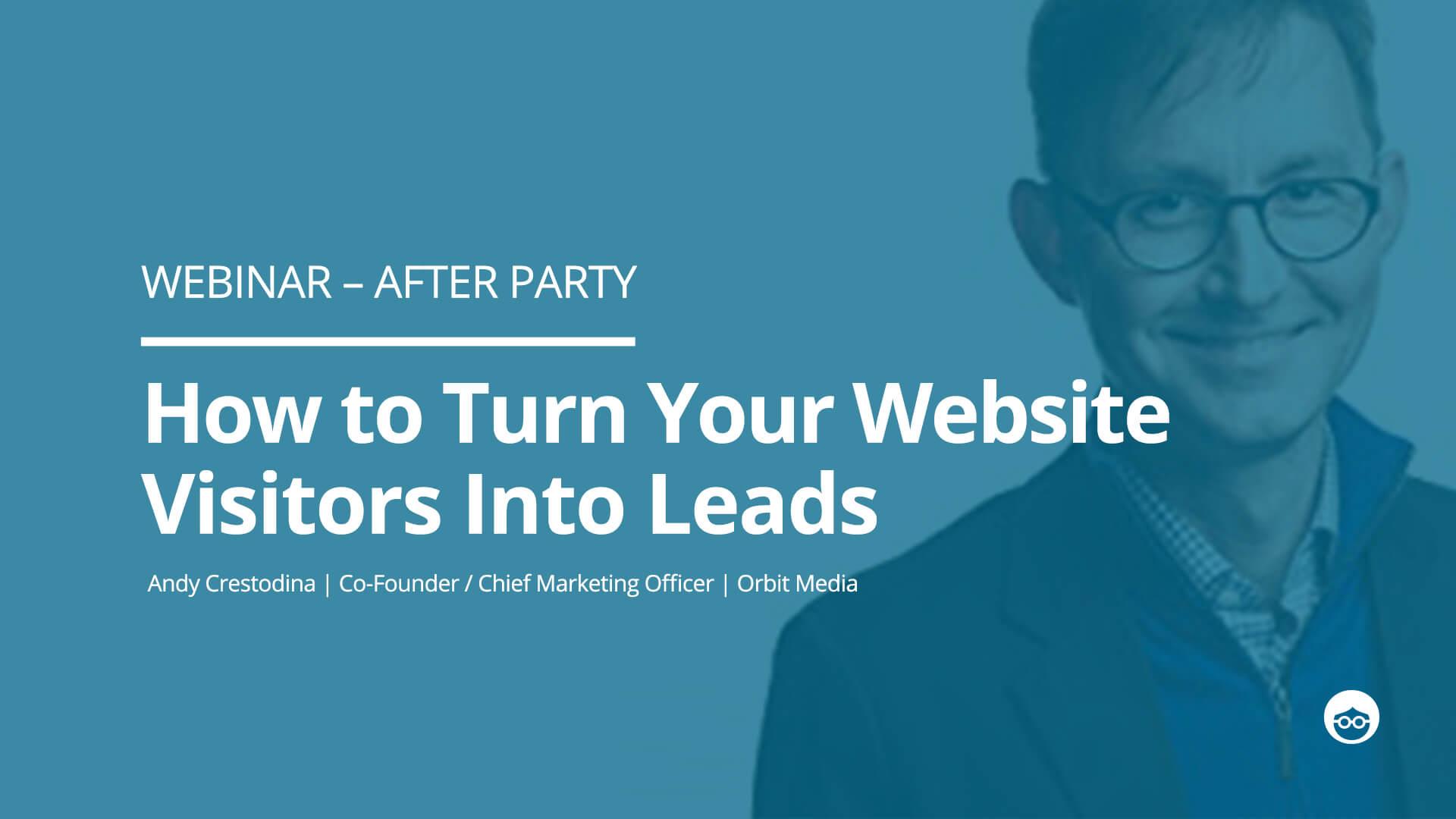 Webinar After party- Andy Crestodina