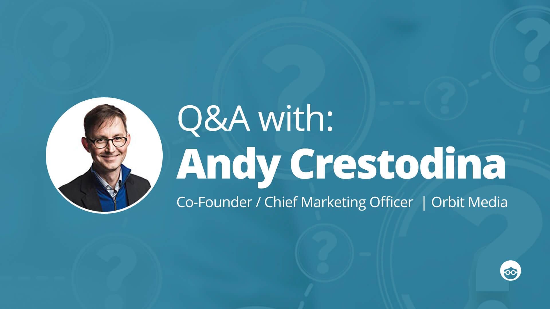 Q&A Andy Crestodina