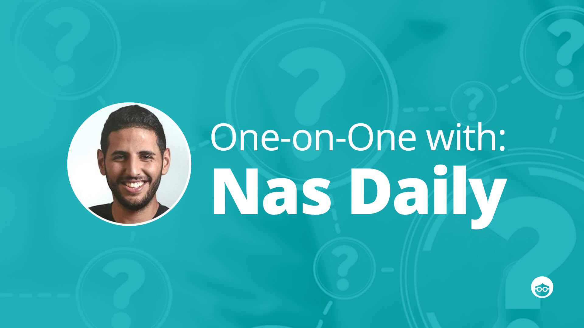 Conversation with Nas Daily: 1:1 with the Internet Video Sensation