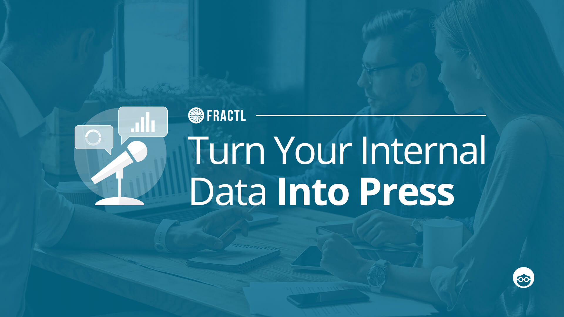 How to Build a PR Strategy Around Your Internal Data