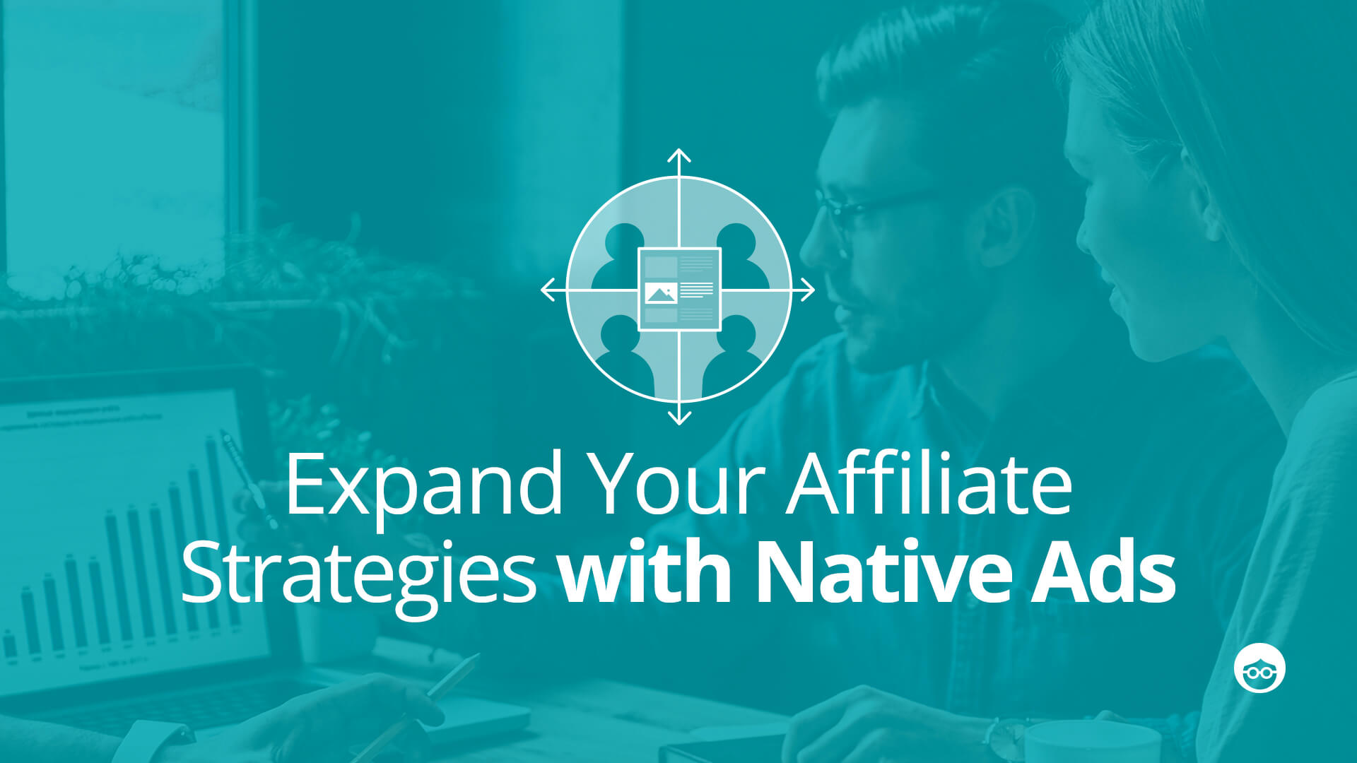 Affiliates Guide to Native Advertising
