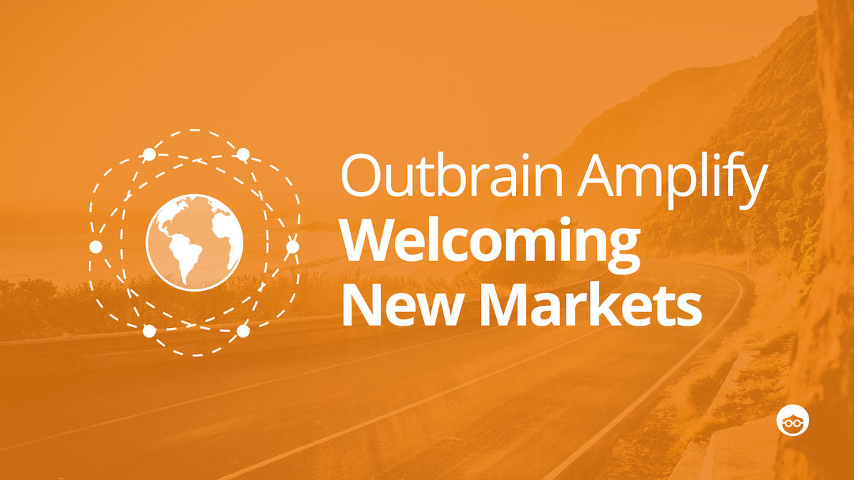 Outbrain Amplify Comes to 7 New Countries