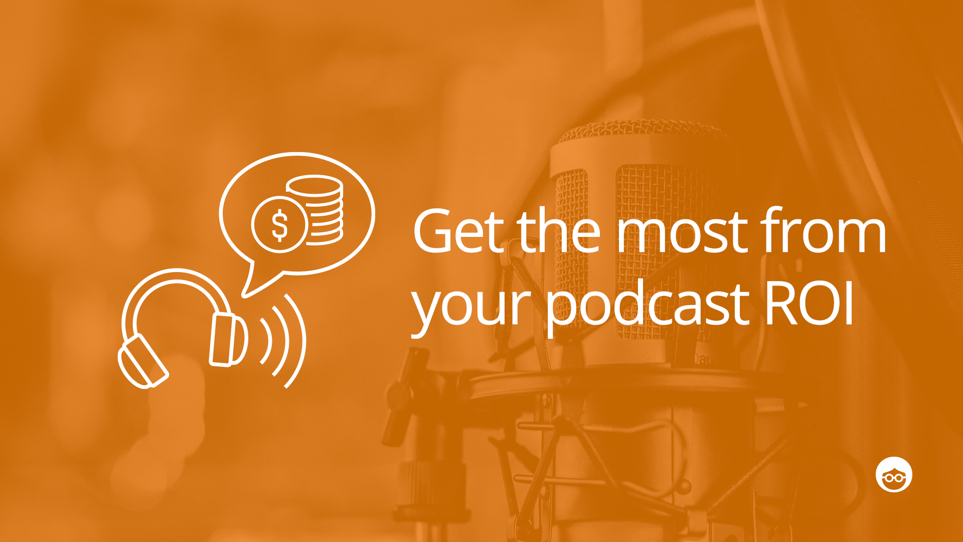 How to Determine the ROI of Your Podcast | outbrain com