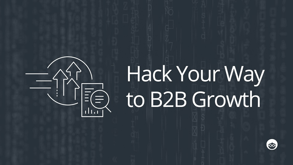 Growth Hacking Tips for B2B Marketers - Outbrain Blog