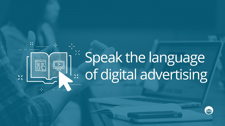 Glossary Guide to Digital Advertising - Outbrain Blog