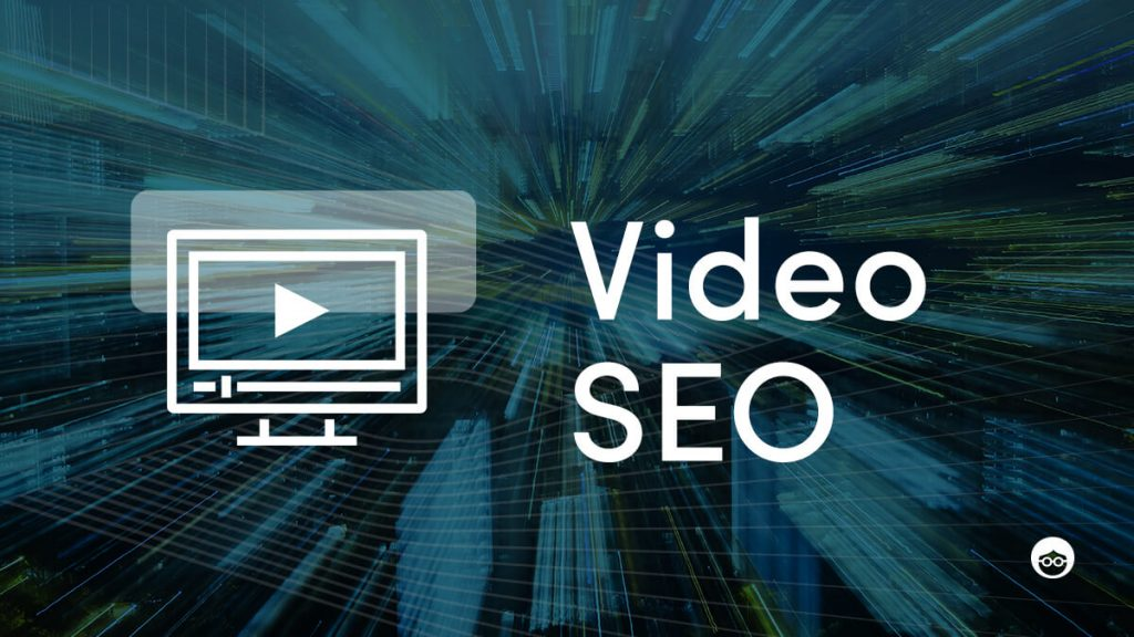 Guide to video SEO optimization